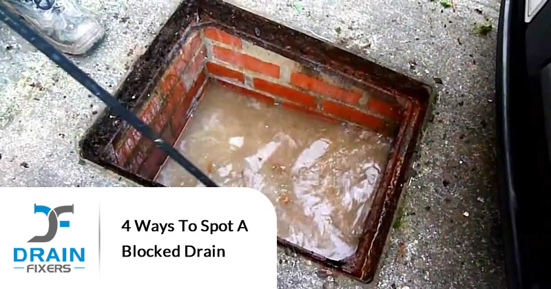 4 Ways to Spot a Blocked Drain